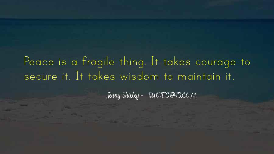 Takes Courage Quotes #90435