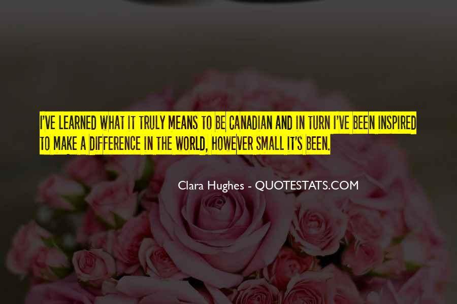 Quotes About Clara Hughes #764525