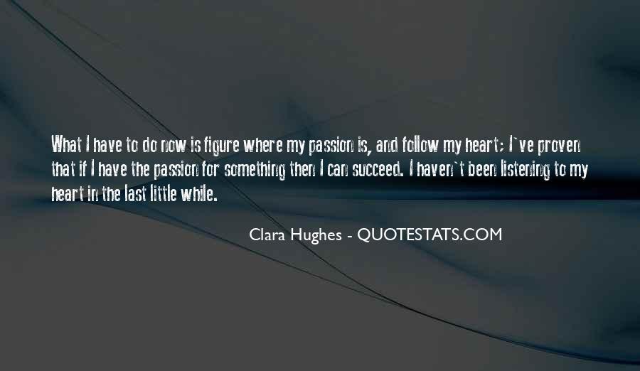 Quotes About Clara Hughes #851386