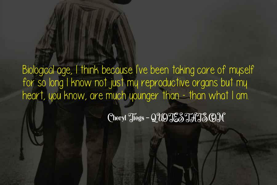 Taking Care Myself Quotes #1310224