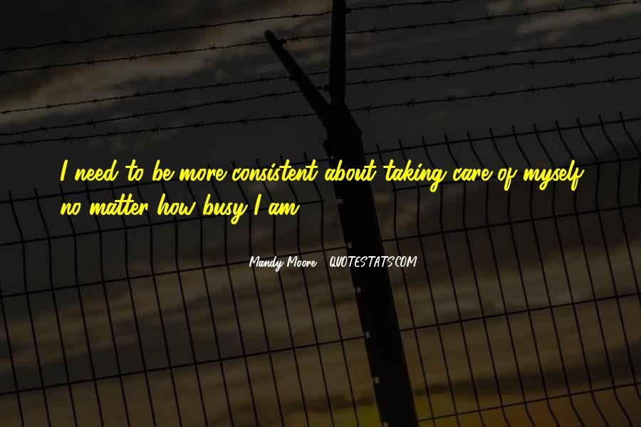 Taking Care Myself Quotes #1345558
