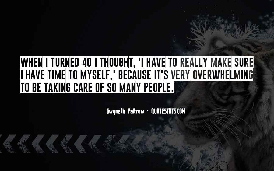 Taking Care Myself Quotes #1542195