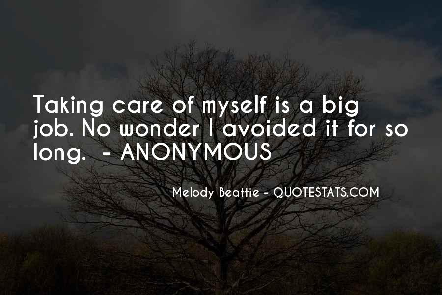 Taking Care Myself Quotes #1580143