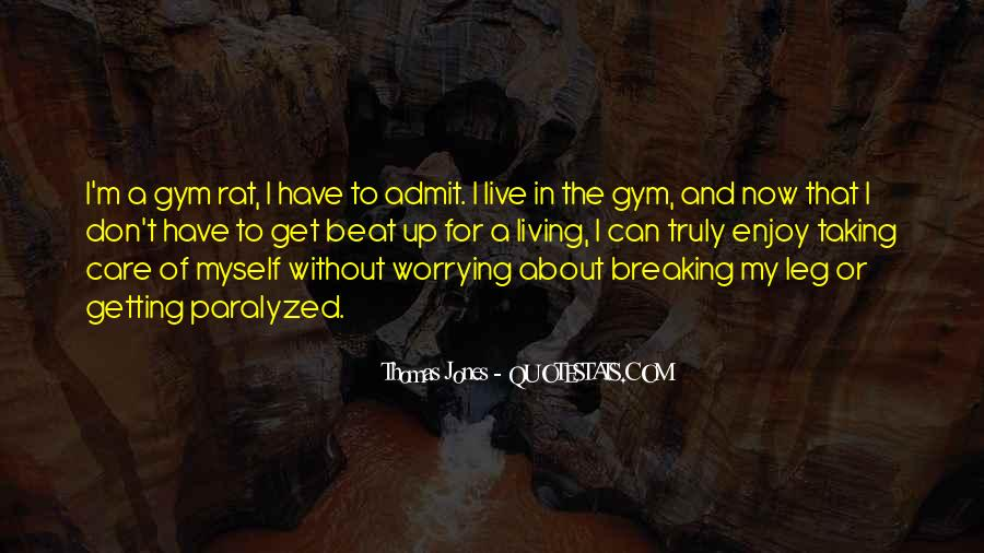 Taking Care Myself Quotes #218746