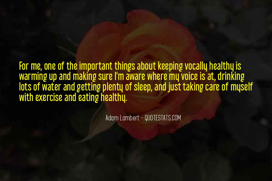 Taking Care Myself Quotes #316798