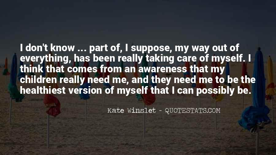 Taking Care Myself Quotes #449409