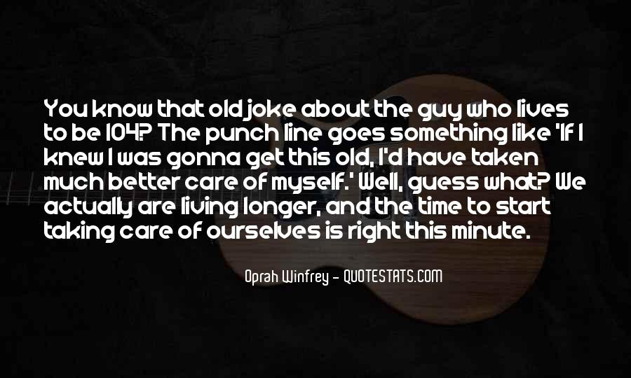 Taking Care Myself Quotes #500825