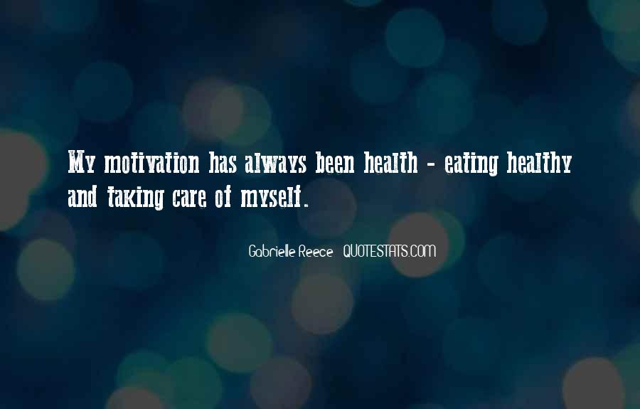 Taking Care Myself Quotes #728047