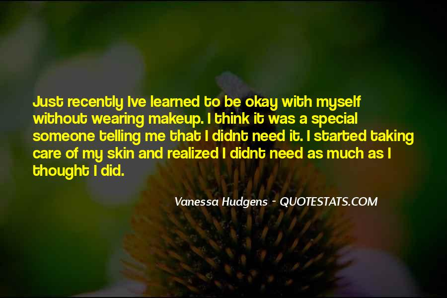Taking Care Myself Quotes #765866