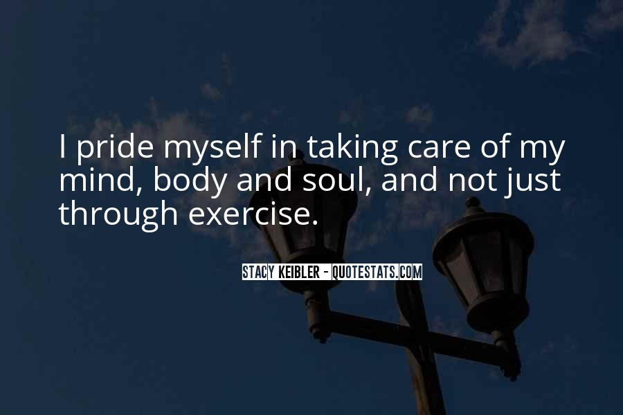 Taking Care Myself Quotes #989769