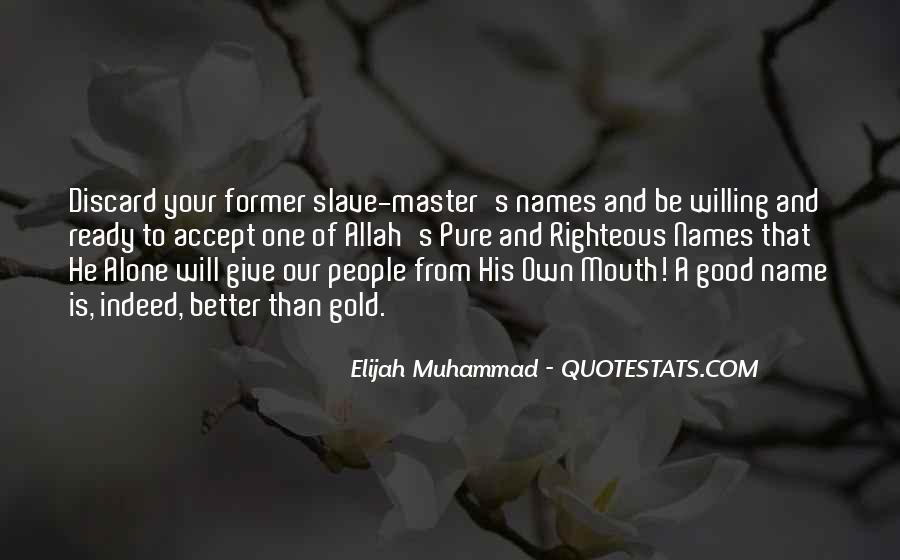 Quotes About Elijah Muhammad #570343