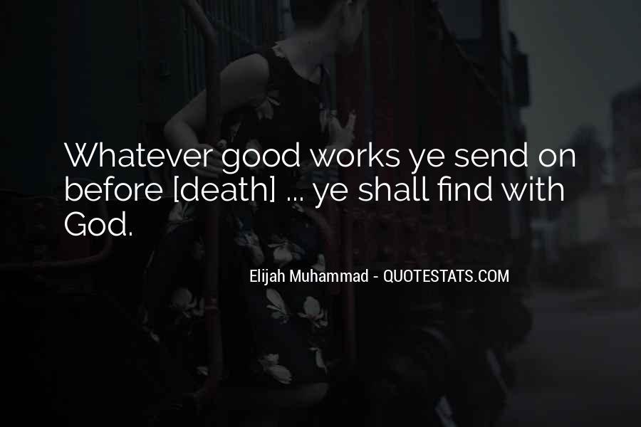 Quotes About Elijah Muhammad #612981