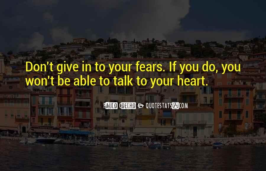 Talk From The Heart Quotes #504328