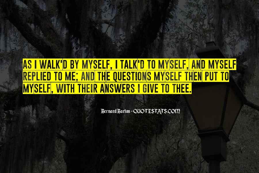 Talk The Walk Quotes #1038415