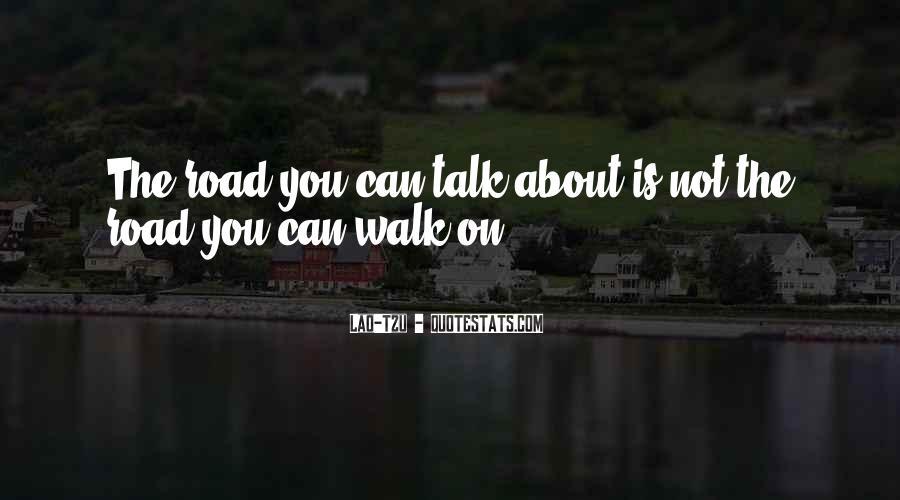 Talk The Walk Quotes #293684