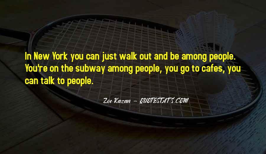 Talk The Walk Quotes #294555