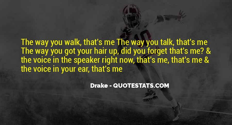 Talk The Walk Quotes #366395