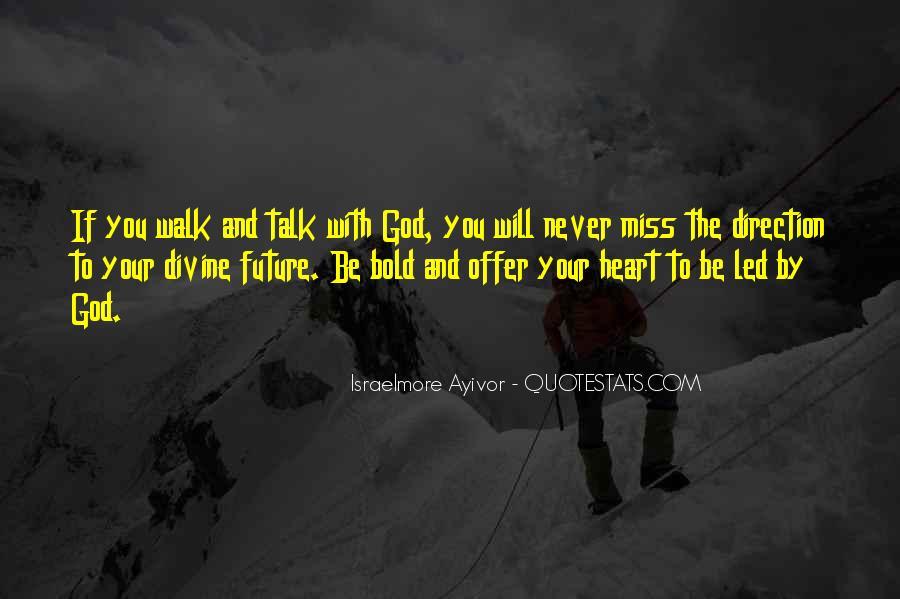 Talk The Walk Quotes #412141