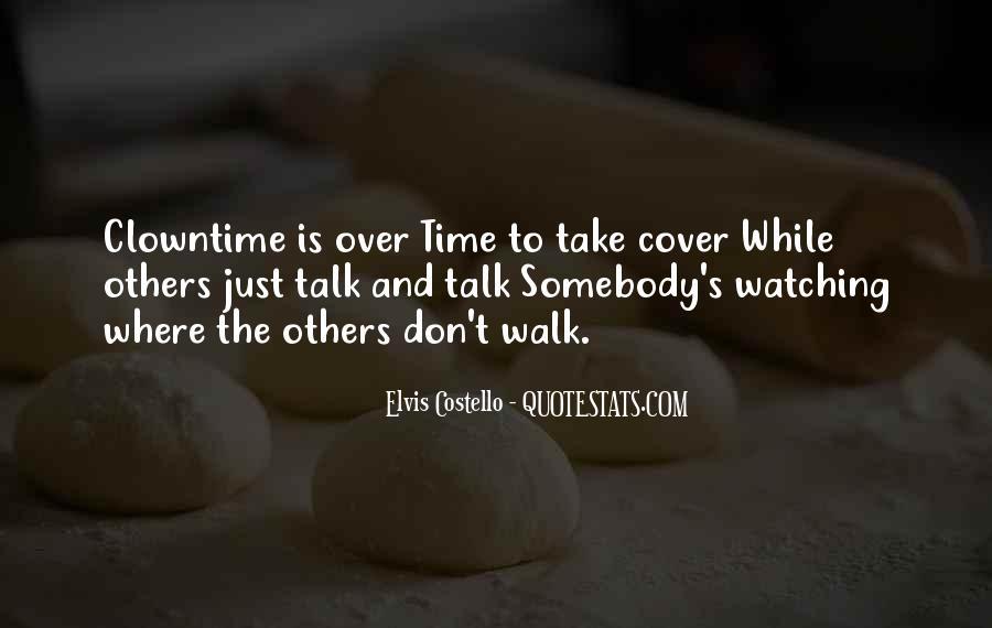 Talk The Walk Quotes #42748