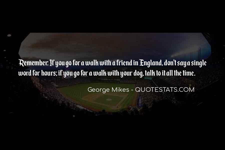 Talk The Walk Quotes #44746
