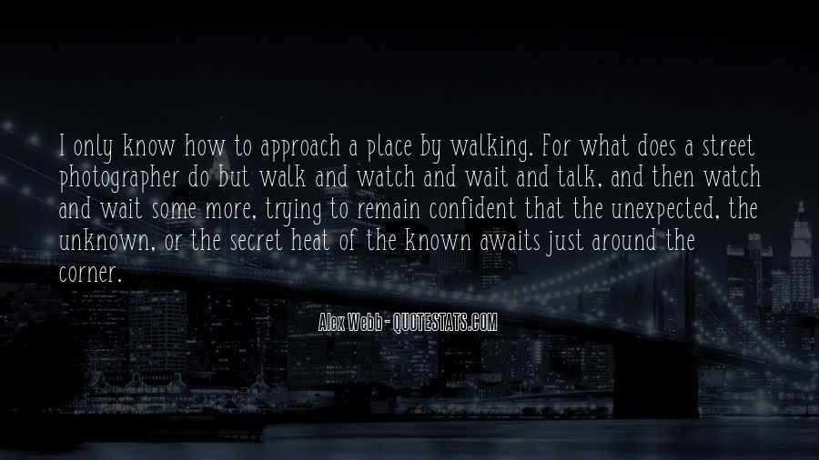 Talk The Walk Quotes #510736