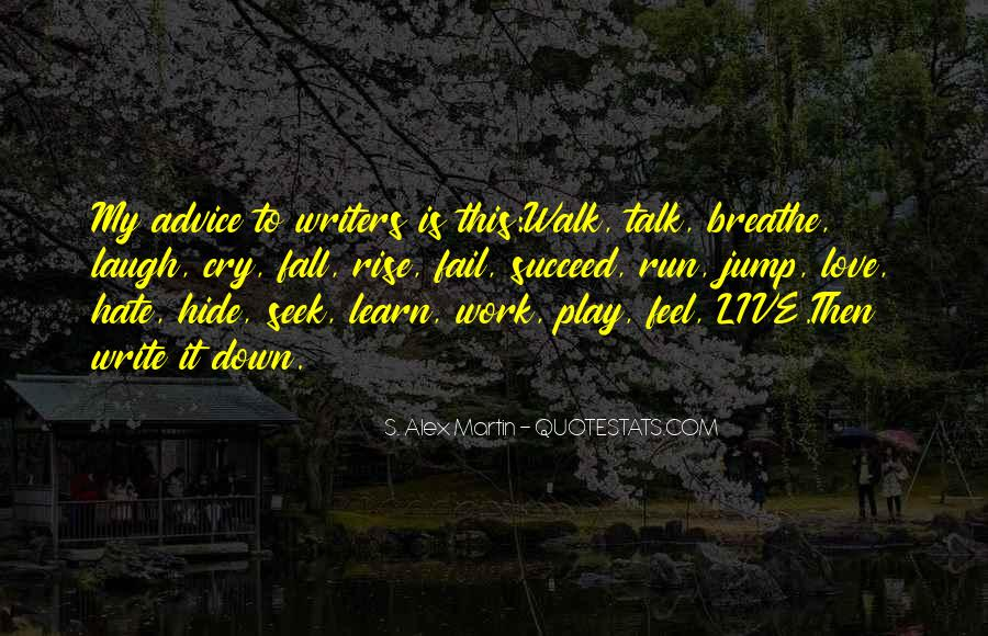 Talk The Walk Quotes #531363
