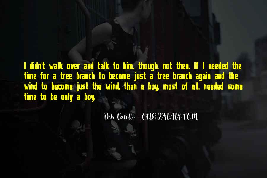 Talk The Walk Quotes #560719