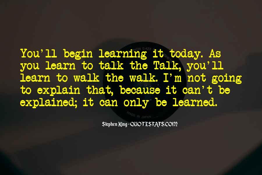Talk The Walk Quotes #587047