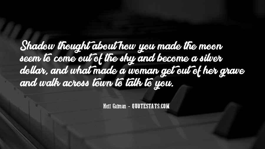 Talk The Walk Quotes #655986