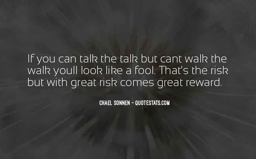 Talk The Walk Quotes #683840