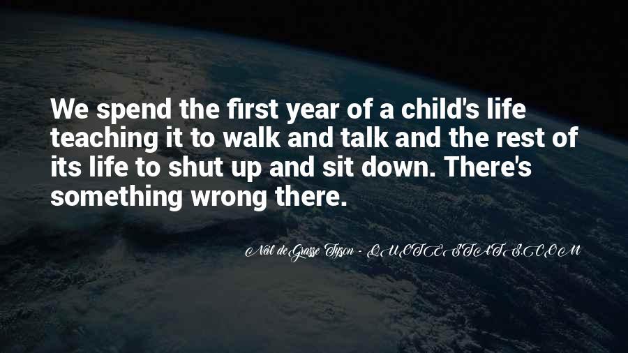 Talk The Walk Quotes #913954
