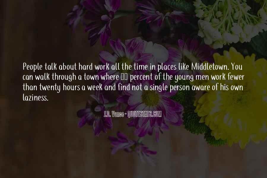 Talk The Walk Quotes #949204