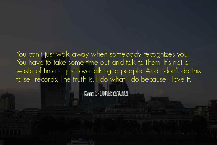 Talk The Walk Quotes #983975