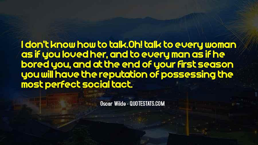 Talk To Her First Quotes #1120985