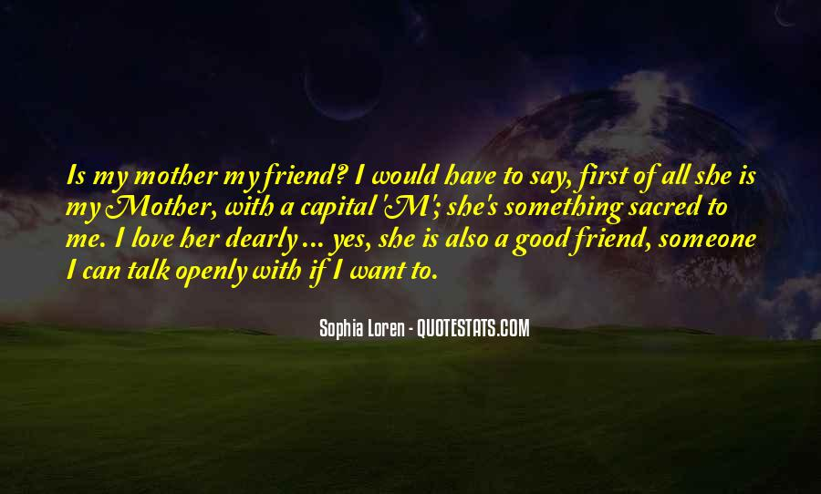 Talk To Her First Quotes #135653