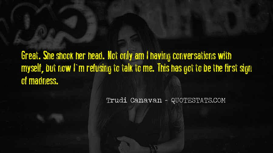 Talk To Her First Quotes #1475229