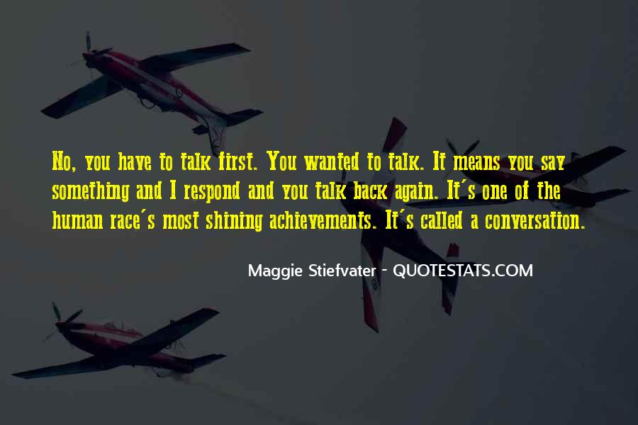 Talk To Her First Quotes #152487