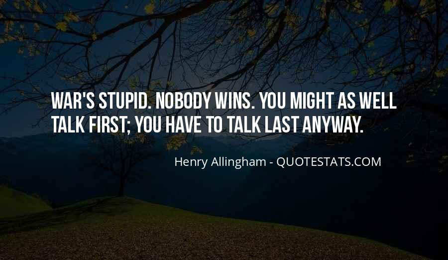 Talk To Her First Quotes #173184