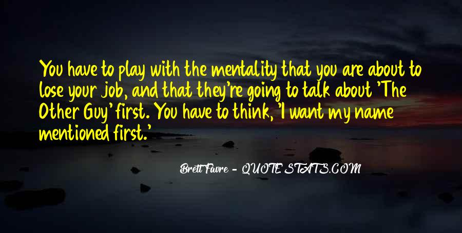 Talk To Her First Quotes #265159