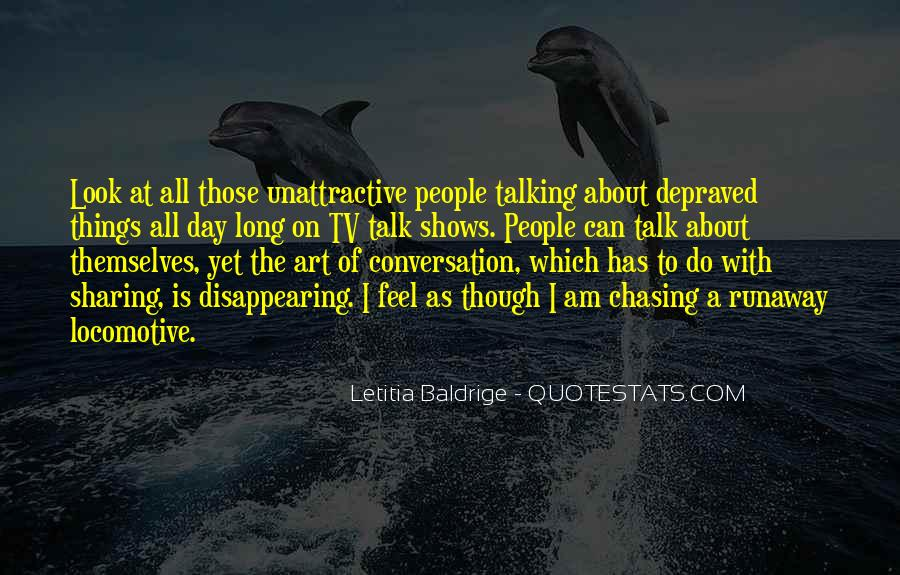 Talking All Day Quotes #1033125