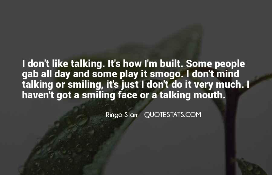 Talking All Day Quotes #1201240