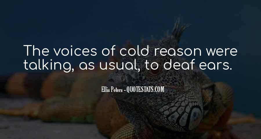 Talking To Deaf Ears Quotes #1745650