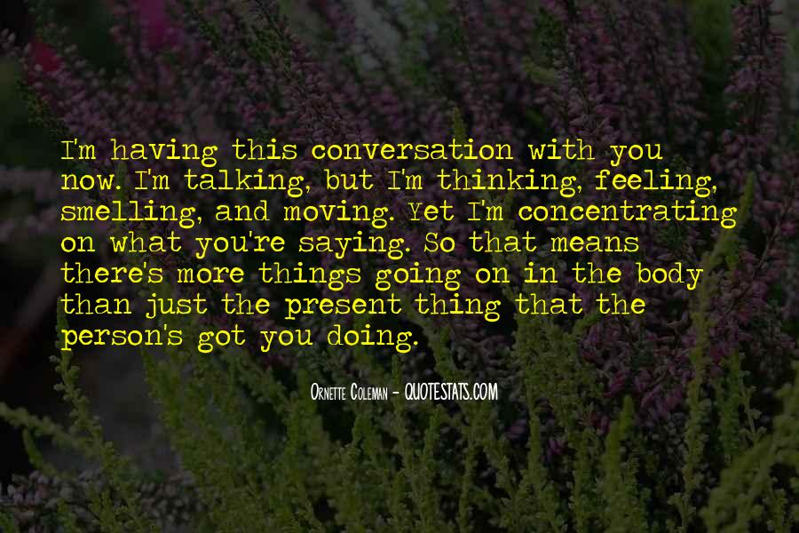 Talking To That One Person Quotes #1309