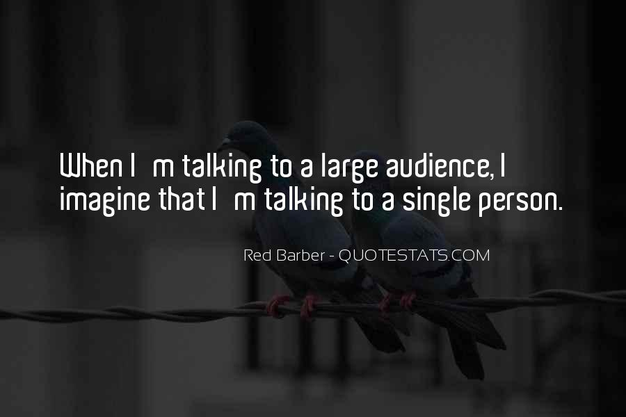 Talking To That One Person Quotes #225130