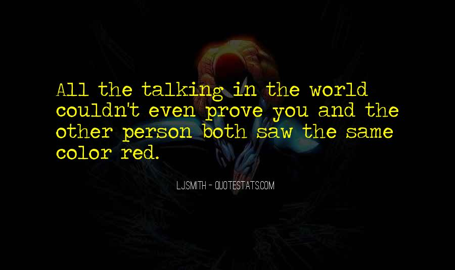 Talking To That One Person Quotes #96109