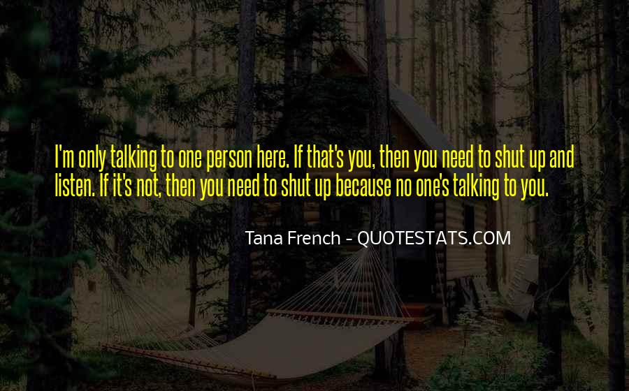 Talking To That One Person Quotes #975617