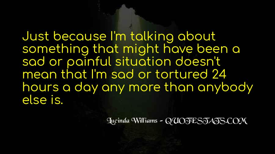 Talking To You For Hours Quotes #567483