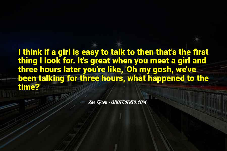 Talking To You For Hours Quotes #840295