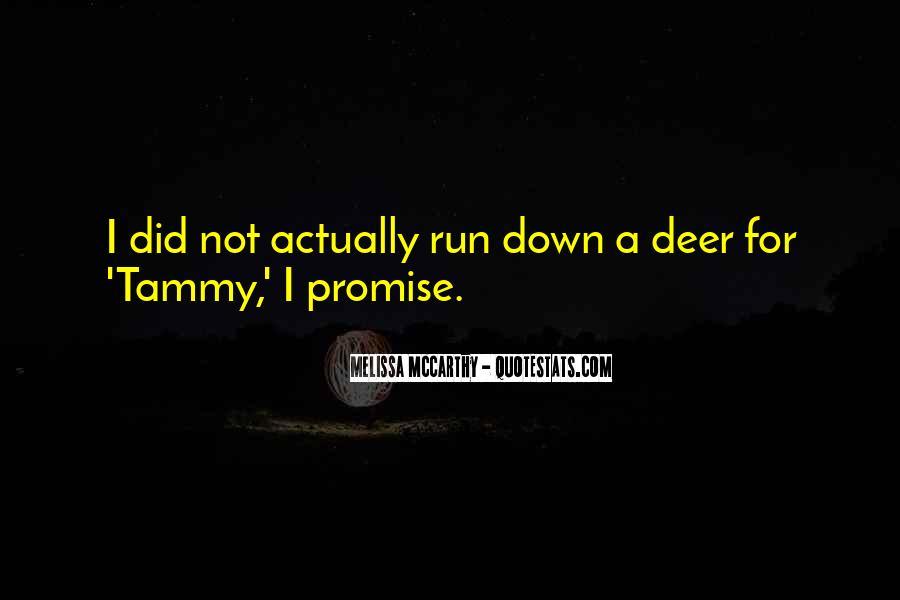 Tammy Melissa Mccarthy Quotes #919300