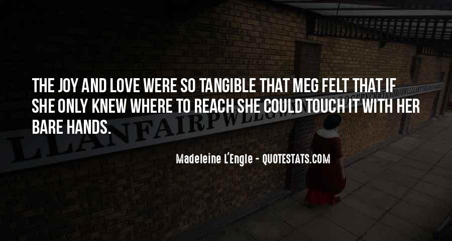 Tangible Love Quotes #1282212